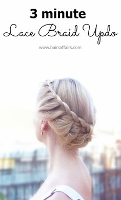 3 minute lace braid updo tutorial at https://hairsaffairs.com/3-minute-lace-braid-updo-tutorial/