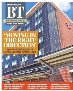 This week's cover of The Birmingham Times features Cooper Green Mercy Hospital! #BTcovers