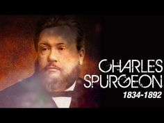 Charles Haddon Spurgeon -  Legendado em Português - YouTube