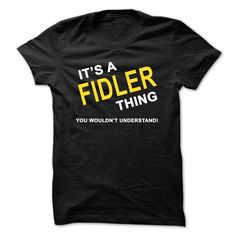 [Hot tshirt names] Its A Fidler Thing  Shirts of month   Tshirt Guys Lady Hodie  SHARE and Get Discount Today Order now before we SELL OUT  Camping a breit thing you wouldnt understand name hoodie shirt hoodies shirts a breit thing you wouldnt understand tshirt hoodie hoodies year name birthday a fidler thing