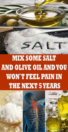 Mix A Little Salt and Olive Oil and You Will Not Feel Pain for The Next 5 Years · Energy Healthy Food Health Remedies, Home Remedies, Natural Remedies, Chakras, Health Advice, Health Care, Healthy Habbits, Natural Kitchen, Headache Remedies