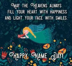 A sweet angel sending blessings and flowers on your name day! Free online Happy Name Day To You ecards on Everyday Cards Happy Name Day Wishes, Wishes For You, Morning Hugs, Morning Wish, Beautiful Friend Quotes, Healing Wish, Happy Names, Online Greeting Cards, Wish Quotes