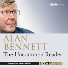 The Uncommon Reader - by Alan Bennett If I had to choose a desert island book, it would be a pictorial dictionary, purely to keep my writing going but 'The Uncommon Reader' would be in my top three fictions (along with Roald Dahl's and Kate Atkinson's short story collections). 5 stars for a darned good read.