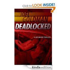 Deadlocked (Lou Mason Thrillers) --- http://www.amazon.com/Deadlocked-Lou-Mason-Thrillers-ebook/dp/B005TAJAWK/?tag=1travelcheap-20