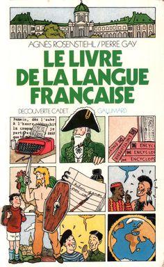 Rosenstiehl, Le Livre de la langue française (1985)