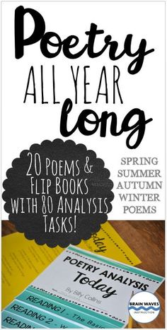 Celebrate poetry all year long with this bundle of 20 poems and 20 poetry analysis flip books filled with 80 engaging analysis tasks. There are four units in all. The units are grouped for each season. In each unit there are 5 poems and 5 sets of 5—page interactive flip books. The best part is that the interactive flip books not only make poetry analysis engaging, they also make it super manageable. The poetry analysis flip books are fun and educational!