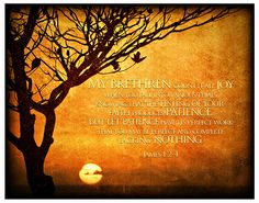 As the sun sets on our trials and heartaches, and we lay in wait for the promise of a new day, this verse reminds us to count it all joy! Our faith is being refined and perfected in all patience as His mighty hands work on us and through us. Hallelujah! This print has been crafted using many layers of various textures and colors. The tiny imperfections you may see are purposefully exhibited to create a painterly and timeless effect. Print will be mounted on a 6mm Sintra Board, flush...