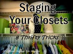 DIY Home Staging Tips: Eight Thrifty Ideas to Help You Stage Your Closets