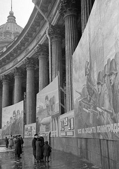 """Viewing the posters. Amazing. (""""File:RIAN archive 594290 War posters on Leningrad's Kazan Cathedral.jpg"""")"""