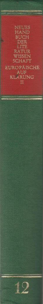 Europäische Aufklärung (Neues Handbuch der Literaturwissenschaft, Bd. 12)