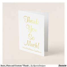 """Shop Basic, Plain and Custom """"Thank You So Much!"""" Card created by AponxDesigns. Paper Envelopes, White Envelopes, Thank You Greeting Cards, Colored Paper, Thank You So Much, Place Card Holders, Ink, Crafts, Appreciation Cards"""