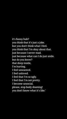 Body shaming quotes Orange Things hi c orange Ugly People Quotes, Ugly Quotes, Fat Quotes, Shame Quotes, True Quotes, Self Love Quotes, Love Yourself Quotes, Body Image Quotes, Quotes About Hate