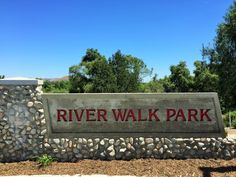 The River Walk Park sign in Eastvale, California. #eastvaleparks http://youreastvalerealtor.com/eastvale-parks/