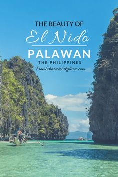 The Beauty of El Nido, Palawan, The Philippines - From Shores to Skylines