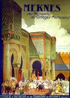 vintage travel poster for Meknes Morocco-My dad was born there! Vintage Travel Posters, Vintage Postcards, Vintage Ads, Old Poster, Retro Poster, Travel Ads, Travel And Tourism, Travel Guide, Tourism Poster