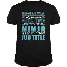 [Top tshirt name ideas] TRIM-STENCIL MAKER Ninja T-shirt  Discount 15%  TRIM-STENCIL MAKER  Tshirt Guys Lady Hodie  SHARE and Get Discount Today Order now before we SELL OUT  Camping a tolbert thing you wouldnt understand keep calm let hand it tshirt design funny names maker ninja