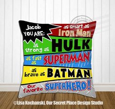 Hey, I found this really awesome Etsy listing at https://www.etsy.com/listing/254308714/you-are-my-favorite-superhero-pillow