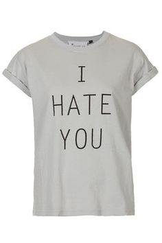 I Hate You Tee By Tee And Cake.
