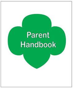 Parent Handbook from iamgirlscouts.blogspot.com