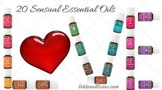 Sensual Essential Oils...just in time for Valentine's Day. Which ones are on your wish list? See www.oddsandevans.com for post!  www.theoildropper.com to order