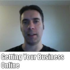 Getting Your Business Online (courtesy of @Pinstamatic http://pinstamatic.com)