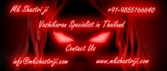 Want to solve your problem in Thailand. Contact Our Vashikaran Specialist in Thailand. Mk Shastri ji is World best Black Magic Specialist  #VashikaranSpecialistInThailand, #VashikaranSpecialistAstrologerInThailand, #VashikaranSpecialist , #VashikaranInThailand, #VashikaranServiceInThailand