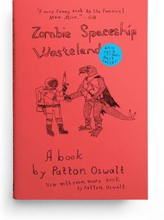 Zombie, Spaceship, Wasteland by Patton Oswalt. Design: Paul Sahre