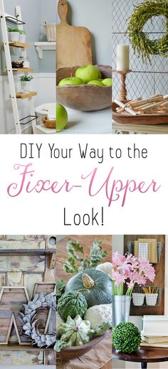 DIY Your Way to the Fixer-Upper Look - The Cottage Market