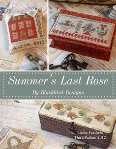 """Summer's Last Rose - Loose Feathers"" Cross Stitch Pattern by BLACKBIRD DESIGNS"