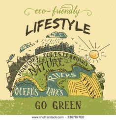 Eco friendly lifestyle concept. Go green eco poster. The planet Earth hand-drawn vintage illustration - stock vector