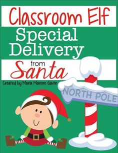 "Elf on the Shelf arrives in this kindergarten classroom! See how this teacher unveiled him to her class with a free ""Special Delivery from Santa"" label!"