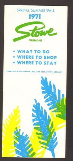 1971 Vacation Travel Souvenir Brochure Stowe Vermont VT Where to stay shop to do
