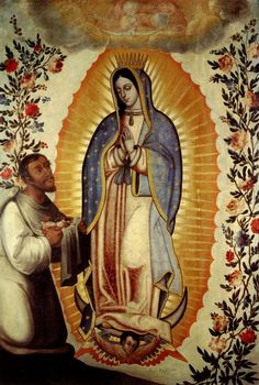 Spread of Catholicism- Our Lady of Guadalupe appearing to St. Juan Diego in She is recognized as a Symbol of Catholic Mexicans Blessed Mother Mary, Divine Mother, Blessed Virgin Mary, San Juan Diego, Lady Guadalupe, Our Lady Of Lourdes, Mama Mary, Jesus Pictures, Mexican Folk Art