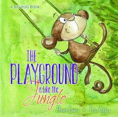 Booktopia has The Playground is Like a Jungle, A Big Hug Book by Shona Innes. Buy a discounted Hardcover of The Playground is Like a Jungle online from Australia's leading online bookstore. Hug Pictures, Feelings Book, Kids Book Series, Library Lessons, Book People, Big Hugs, Simple Words, Book Design, Trauma