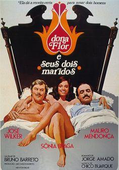 Dona Flor e Seus dois maridos (1976) - Bruno Barreto, based on the novel by Jorge Amado