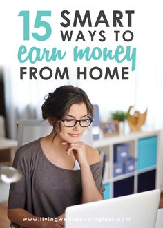 15 Smart Ways to Earn Money at Home