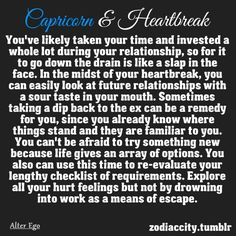 I know a Capricorn male who should read this and makes sure that he realizes that he can't look at one's negative qualities and pick on the few that there are when the good far outweigh the negative.  Also, this girl is NOT the others girl(s)...so STOP putting their lack or morals and values...and cheating ways on her.