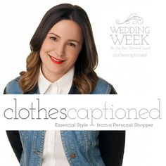 As part of the Wedding Week Prize Pack, you could win a personal styling session with Jennifer McConville, Fashion Expert on Steven and Chris! Hurry, contest closes June 23rd, 2014. Enter now at www.clothes-captioned.com/weddingweek
