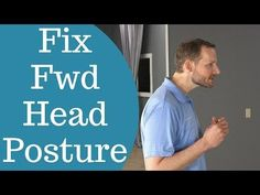 How To Fix Forward Head Posture - 3 Easy Exercises (From a Chiropractor) - YouTube