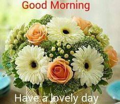 Good Morning Friends, Good Morning Quotes, Prayer For My Son, Monday Blessings, Beautiful Bouquet Of Flowers, Good Morning Flowers, Good Morning Greetings, Spiritual Inspiration, Happy Day