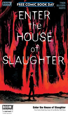 Did you see Werther Dell'Edera's cover for Enter the House of Slaughter? Coming on FCBD this August from BOOM! Studios.