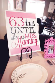 Countdown sign for Eat, Pink, and be Married bridal shower by @Ryan Sullivan Irwin Minshall