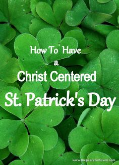 Make St. Patrick's Day memorable this year with family fun activities that your children will ADORE! How To Have A Christ Centered St. Religion Activities, Activities For Kids, Scripture Memorization, Spring Crafts For Kids, Holidays With Kids, St Patricks Day, How To Memorize Things, Strong Family, Irish Eyes
