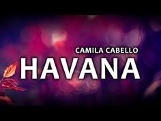 Camila cabello havana ft young thug lyrics camila cabello camila cabello havana lyrics lyric video ft young thug youtube stopboris
