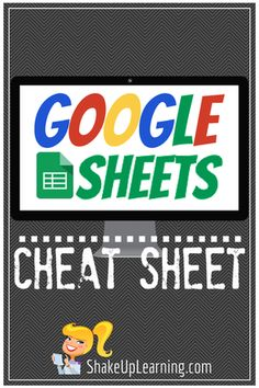You asked, and here it is: a Google Sheets CHEAT Sheet for teachers and students!
