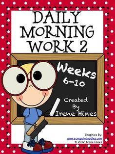 """Daily Morning Work 2: Weeks 6-10  This is the 2nd set from my morning work activity packs:{Based On Common Core Standards}*Language Arts & Mathematics Skills On Every Page! *25 ready-to-use Morning Work Activity Sheets plus 25 teacher answer keys. This pack has enough morning activities for the next 5 weeks: week 6-10 of school. Perfect for a daily language review, minute math, """"Do Now"""" or as extra enrichment for morning work. Each activity is labeled with the week number & day of the week."""