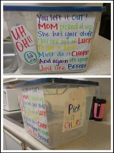 "Children Discipline ""Uh oh. You left it out. Mom picked it up. She has your stuff. Your out of luck. To get it back, you must do a chore. And again its yours just like before. Pick a chore""  Love this idea!"