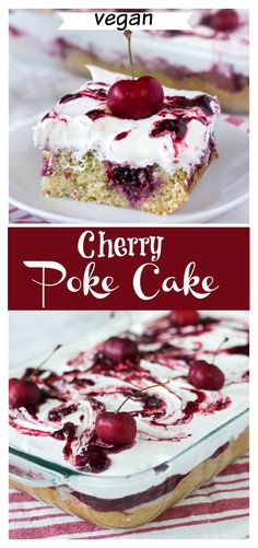 homemade cherry cake - vegan poke cake recipe is made with vegan vanilla cake and filled with easy homemade cherry pie filling topped with coconut whip. Cakes To Make, How To Make Cake, Blackberry Cake, Cherry Cake, Vegan Vanilla Cake, Vegan Cake, Poke Cake Recipes, Poke Cakes, Dessert Recipes