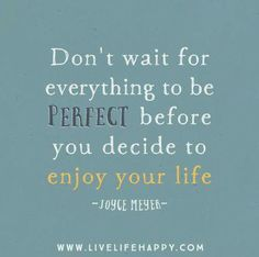 Enjoying Life Quotes Enjoy Life Nowwww.gratitudehabitat #enjoylife #wonderfulday .
