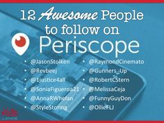 12 Awesome People to follow on Periscope!